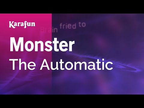 Karaoke Monster - The Automatic *