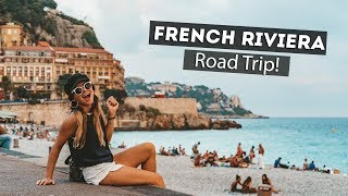 FRENCH RIVIERA ROAD TRIP! Cute villages in the South of France