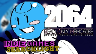 2064: Read Only Memories - A Rare Trust & Maturity in Gaming