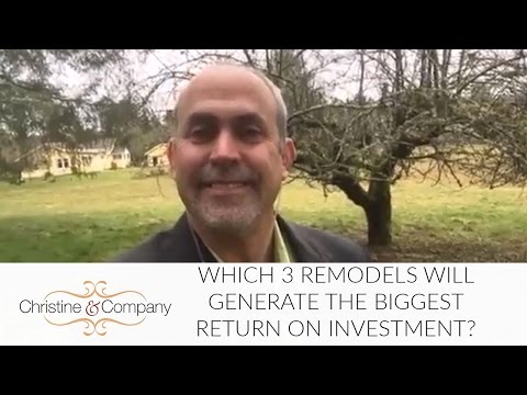 Seattle Real Estate Agent: Which 3 Remodels Will Generate the Biggest Return on Investment?