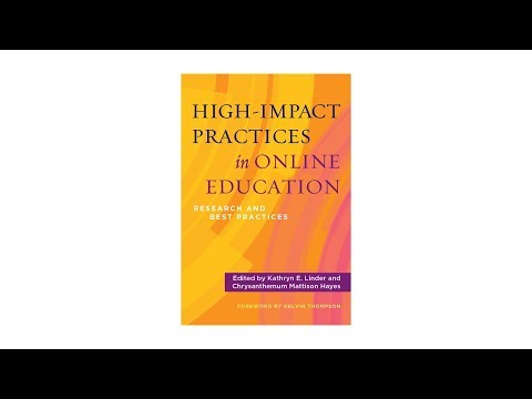 High-Impact Practices in Online Education: Research and Best Practices
