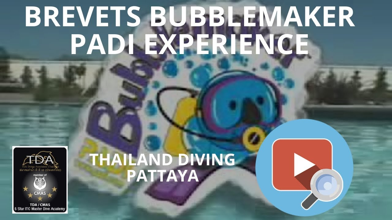 Brevets BUBBLEMAKER PADI Experience with Thailand Diving ...