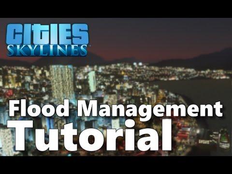 Cities Skylines Flood Management Tutorial - Ten Top Tips