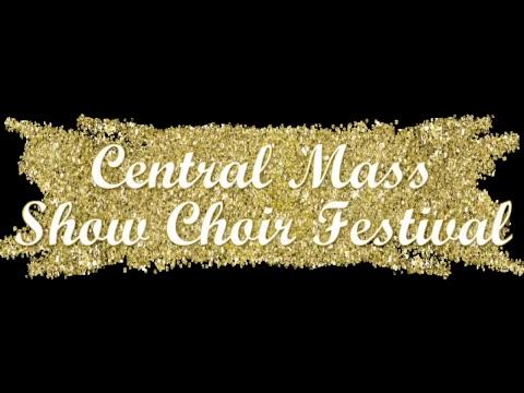 Central Massachusetts Show Choir Festival 2018 Saturday Live Stream