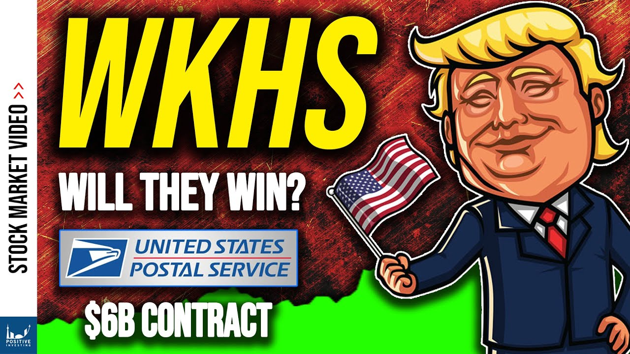 WKHS Stock Workhorse - Who Will Win the 6 Billion USPS Contract?