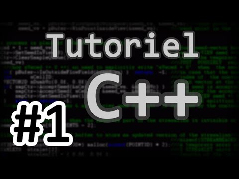 Tutoriel C++ - Chapitre 1 : Introduction : Hello World ! [FR]