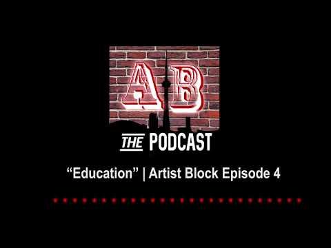 """Education"" | Artist's Block Episode 4"
