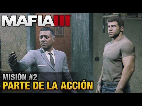 Mafia 3 PC - Misión #2 - Parte de la Acción (Walkthrough en Español sin comentario)
