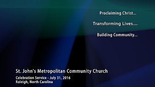 Friends & Family Service – July 31, 2016