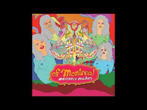 Of Montreal - Innocence Reaches Album Leaked