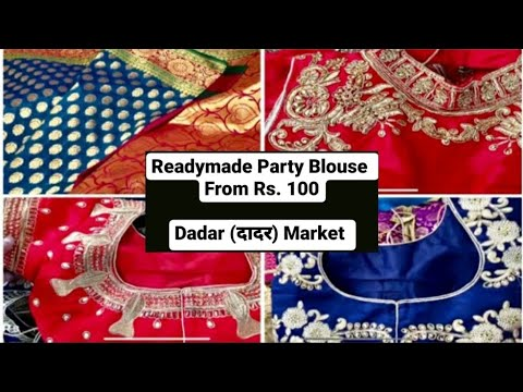 Dadar Market- Party Blouse For Rs.200 & 350, Huge Saree Sale, Festive Shopping