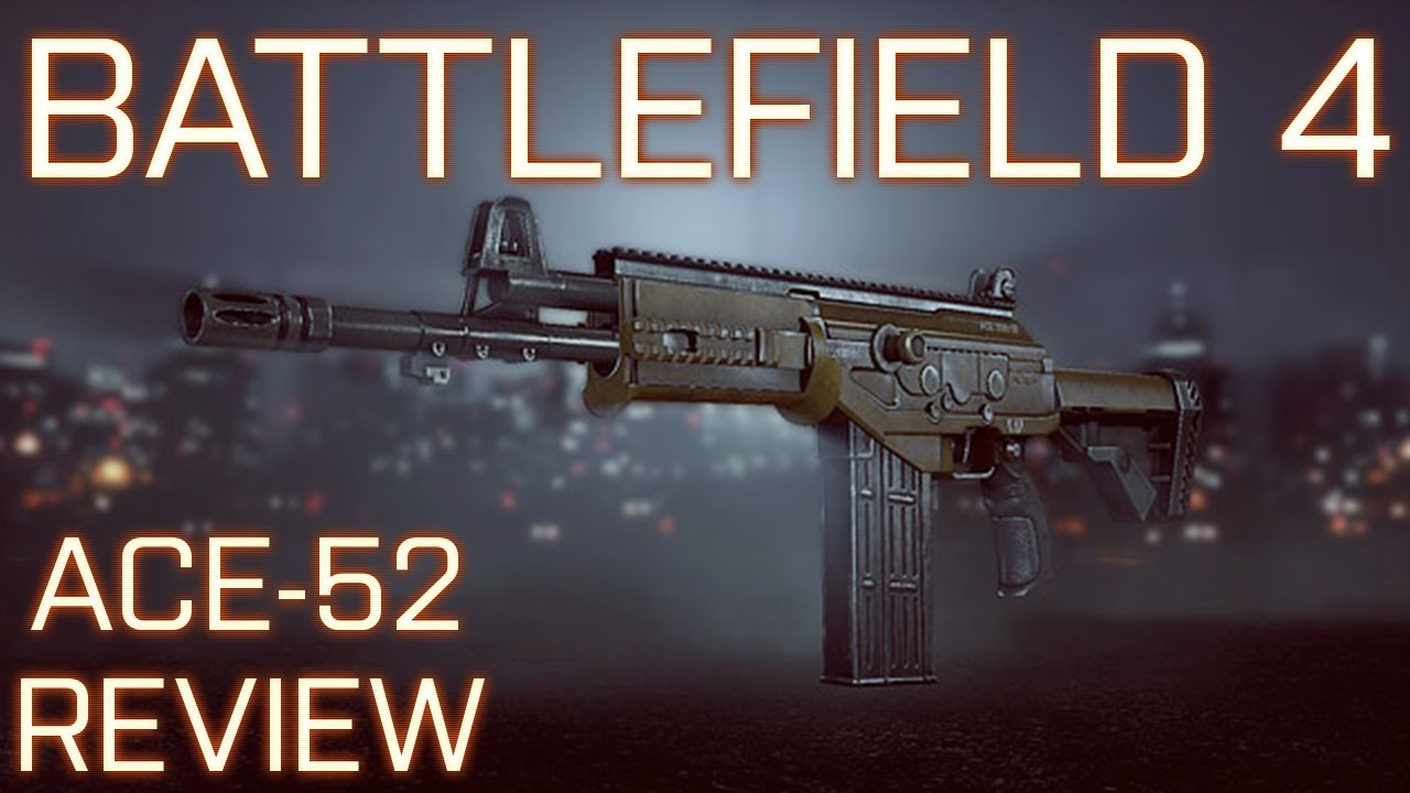 ace 52 bf4 loadout