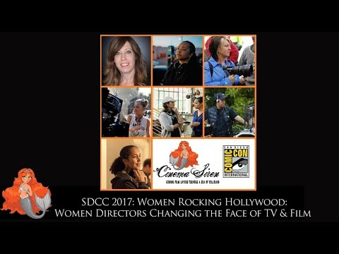 Women Rocking Hollywood 2017: Women Directors Changing the Face of Film and Television