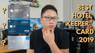 """Which Hotel """"Keeper Card"""" Should You Get? (Chase 2019 Update)"""