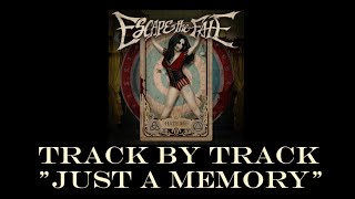 Escape the Fate - Just a Memory (Track by Track)