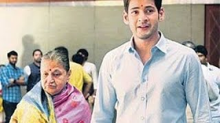 Mahesh babu with mother indira devi - super star krishna 1st wife indira unseen video