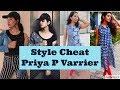 Style Cheat I Priya P Varrier I Styling I Blush wth ASH