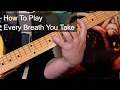 Download 'Every Breath You Take' Police Guitar Lesson MP3 song and Music Video