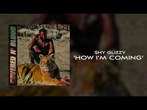 shy-glizzy---how-i'm-coming-[official-audio]