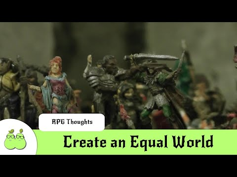 Dungeon Master Mistakes 6 - Create An Equal World