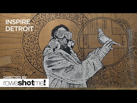 INSPIRE DETROIT: A SILENT ART DOCUMENTARY ON DETROIT STREET ART AND GRAFFITI