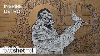 INSPIRE DETROIT: A SILENT ART DOCUMENTARY ON DETROIT STREET ART AND GRAFFITI
