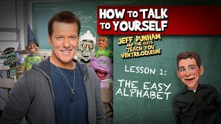 How To Be a Ventriloquist! Lesson 1 | JEFF DUNHAM