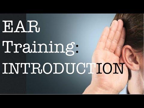 Ear Training - The Art of Listening for Better Ears Pt 1.