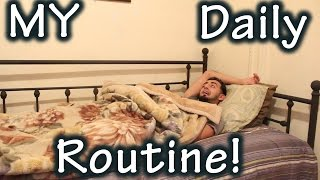 MY DAILY ROUTINE!!!
