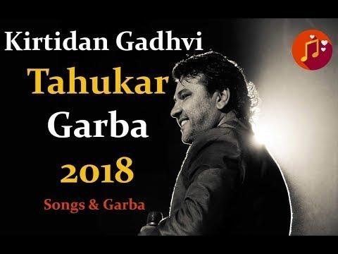 #1 Kirtidan Gadhvi Tahukar Garba | Navratri Special 2018