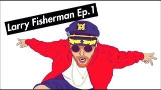 Larry Fisherman Ep.1 - Pool Shark!!!! + SUMMER UPDATE