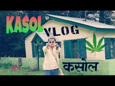 KASOL VLOG : First Timer's Guide (HIMACHAL PRADESH)