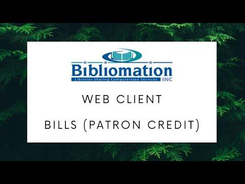Bills (Patron Credit) - Web Client