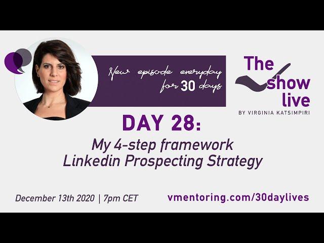The VShw Live Day 28   My 4-step framework LinkedIn Prospecting Strategy