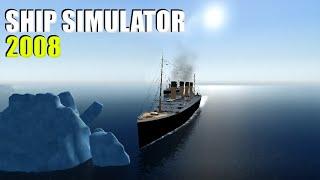 Ship Simulator 2008 - The Titanic!