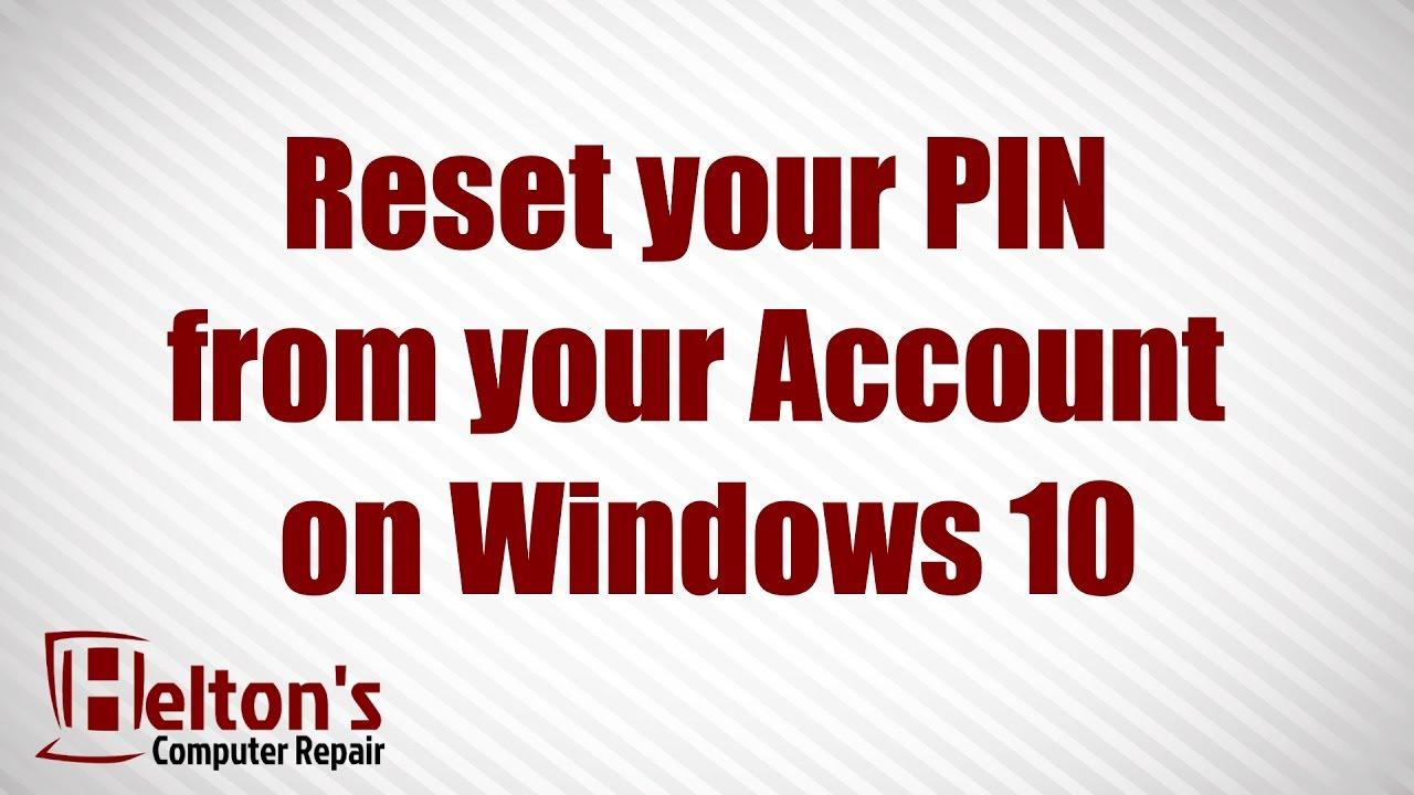 reset windows 10 pin code