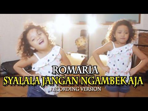 Romaria - Syalala Jangan Ngambek Aja [Recording Version]