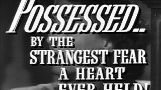 Possessed (1947) - Trailer