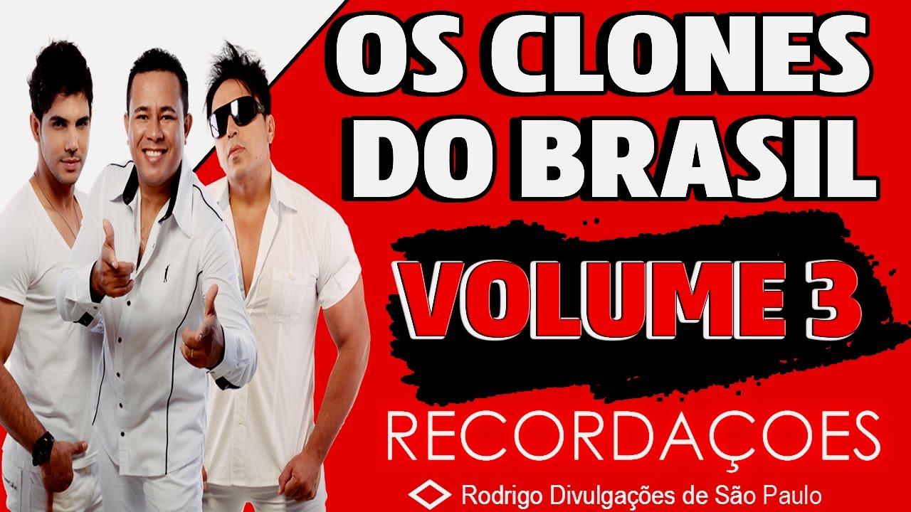 OS CLONES DO BRASIL VOLUME 3 (RECORDAÇÕES)