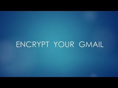 How to Encrypt Gmail Messages