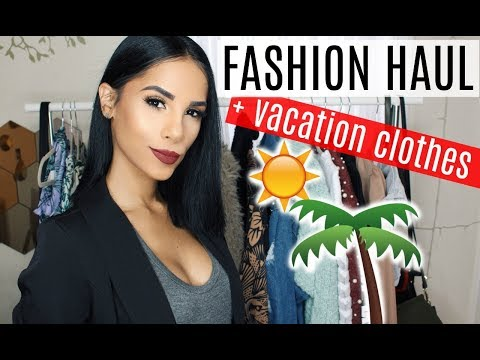 FASHION HAUL + Vacation Clothes (what I packed to DR)