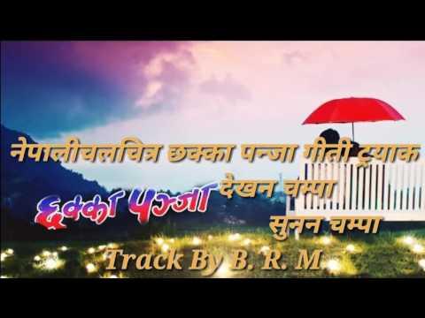 New Nepali Movie Chhakka Panja   ...