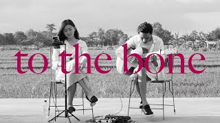 To The Bone - Pamungkas (Cover by Belinda Permata)