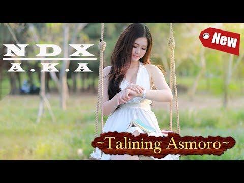 NDX - Talining Asmoro ( New Version)