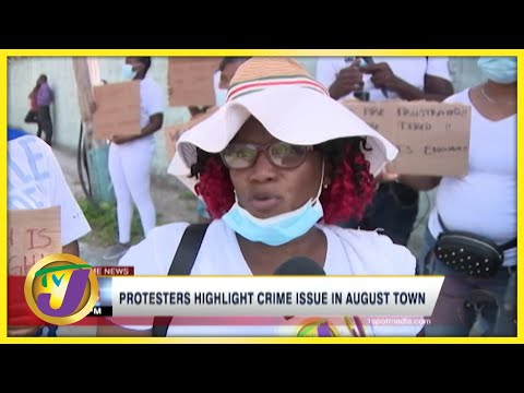 Protesters Highlight Crime Issue in August Town St. Andrew, Jamaica | TVJ News