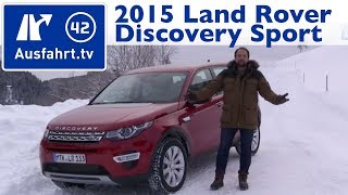 2015 Land Rover Discovery Sport HSE Luxury SD4 (L550) - Kaufberatung, Test, Review