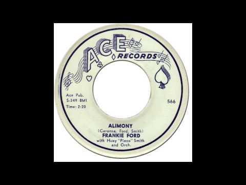 FRANKIE FORD - ALIMONY [Ace 566] 1959