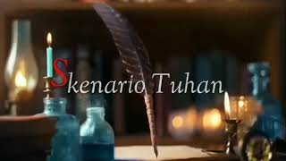 Download Video STATUS WA KEREN SKENARIO TUHAN MP3 3GP MP4