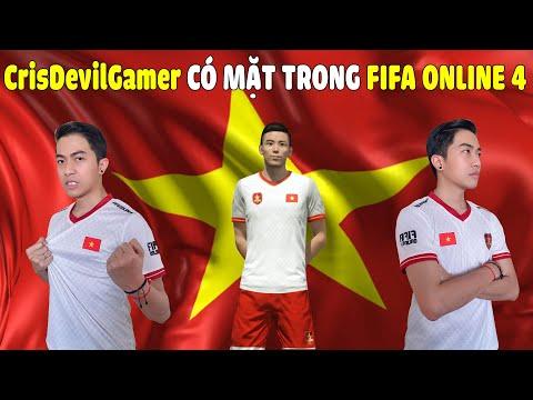 CrisDevilGamer CÓ MẶT TRONG FIFA ONLINE 4 CÙNG ĐỘI TUYỂN VIỆT NAM