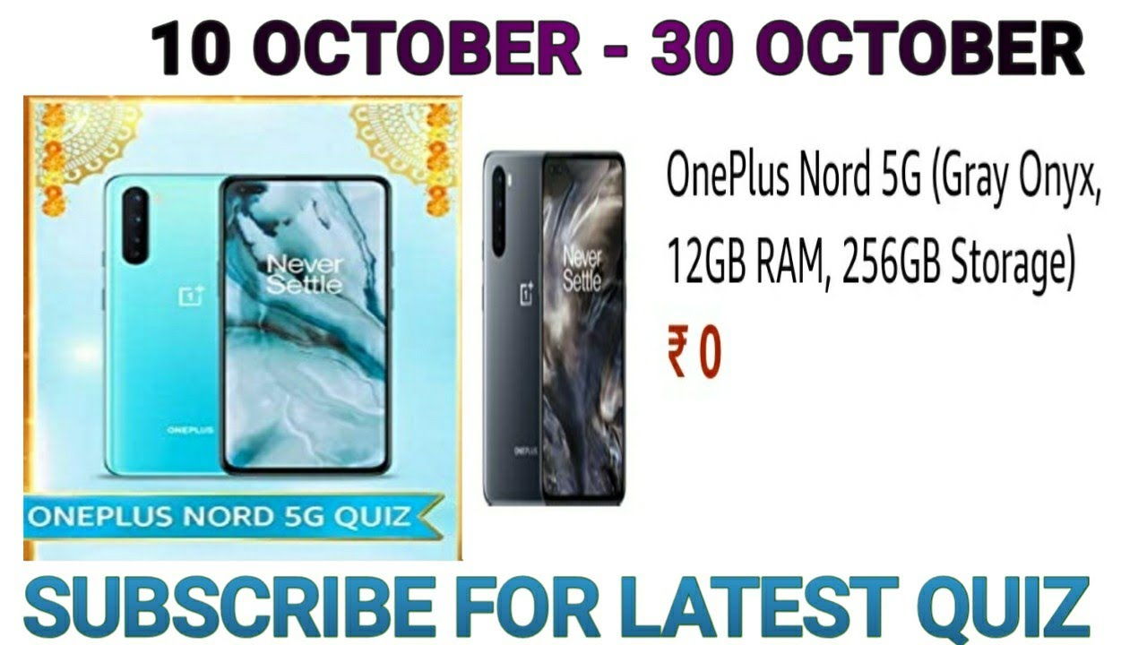 Amazon Oneplus Nord 5g Quiz Answers Today Win Oneplus Nord 5g 10 October 2020 Youtube